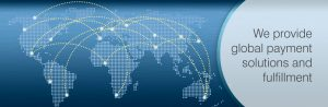 We provide global payment solutions and fulfillment